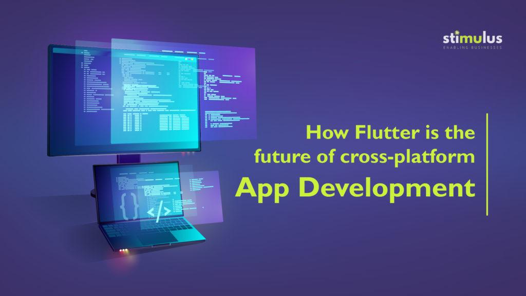 Flutter is best for Cross-platform App Development